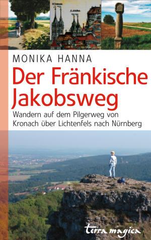 Jakobsweg Franken Karte.Hanna Jakobsweg München Bregenz Fränkischer Jakobsweg
